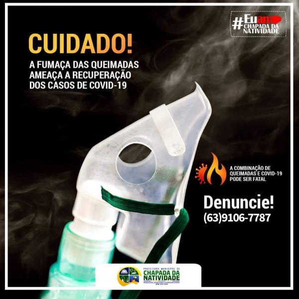 A FUMAÇA DAS QUEIMADAS AMEAÇA A RECUPERAÇÃO DOS CASOS DE COVID-19